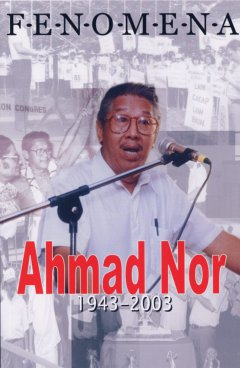 Ahmad Nor's memoirs