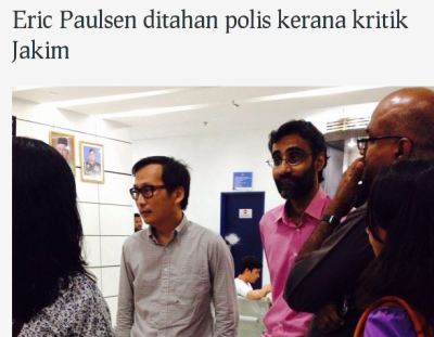 "Eric Paulsen: arrested because the words ""Jakim"" and ""extremism"" were in the same sentence"