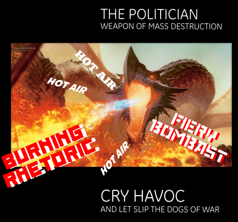 The politician: dog of war